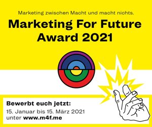 Marketing For Future Award 2021. Marketing zwischen Macht und macht nichts.