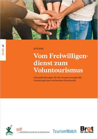 Vom Freiwilligendienst zum Voluntourismus - Studie Tourism Watch. © Tourism Watch, TourCert