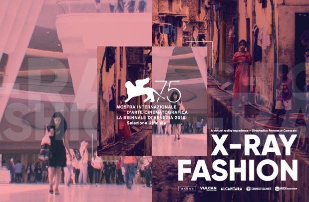 Alcantara unterstützt das Projekt X-Ray Fashion auf den 75. Internationalen Filmfestspielen Venedig. © Connect4Climate