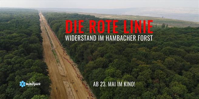 ''Die Rote Linie - Widerstand im Hambacher Forst'' © mindjazz pictures