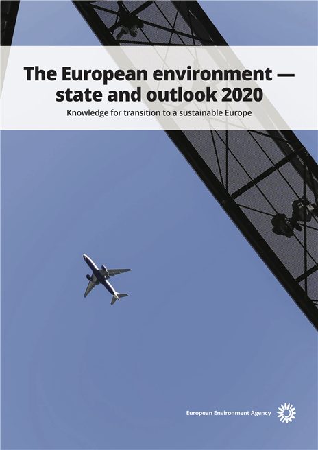 Report 'The European environment — state and outlook 2020. Knowledge for transition to a sustainable Europe'. © European Environment Agency