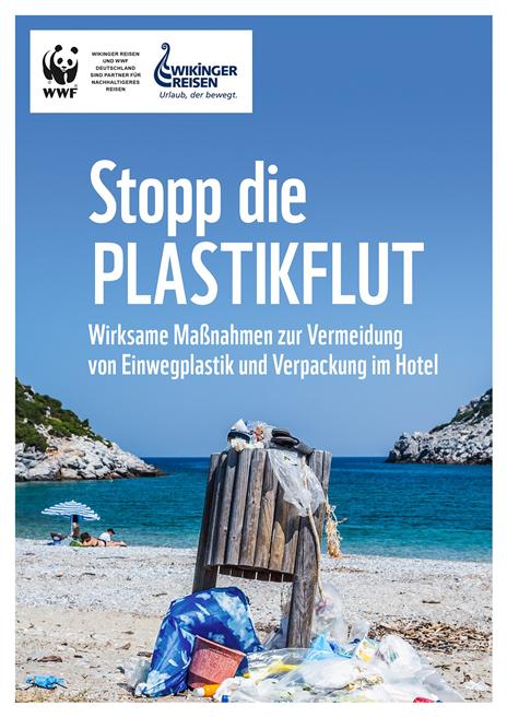Die WWF-Studie 'Stopp die Plastikflut' zeigt die zehn effektivsten Maßnahmen zur Vermeidung von Plastikmüll. Wikinger Reisen finanziert die Studie. © Wikinger Reisen