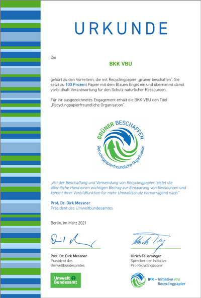 """""""Mit der Beschaffung und Verwendung von Recyclingpapier leistet die BKK·VBU einen wichtigen Beitrag zur Einsparung von Ressourcen und kommt ihrer Vorbildfunktion für mehr Umweltschutz hervorragend nach"""