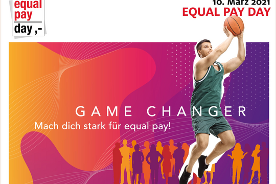 "Equal Pay Day 2021: ""Game Changer – Mach dich stark für equal pay!""."